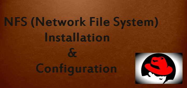 Network File System - NFS Installation & Configuration