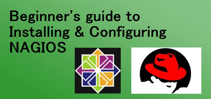 Beginner's guide to Installing & Configuring NAGIOS server