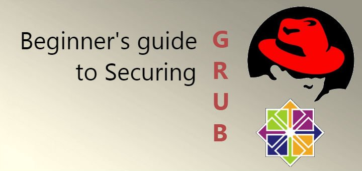 How to secure Grub in Centos/RHEL 5/6/7 & 7 2 - LinuxTechLab