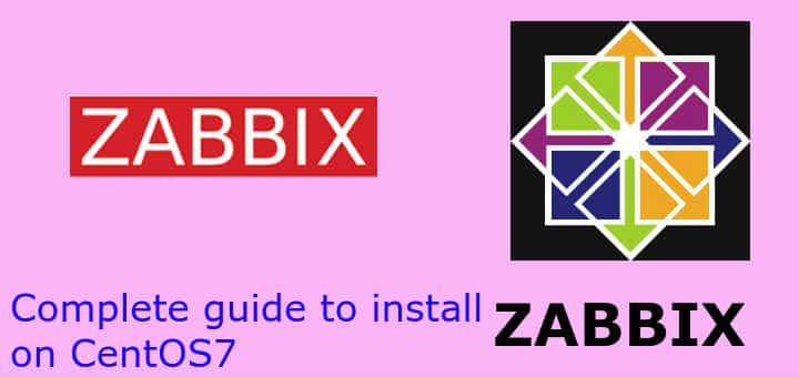 Complete guide to install Zabbix on CentOS7 - LinuxTechLab