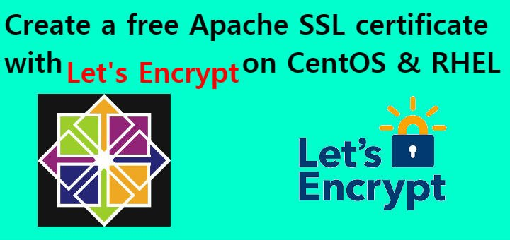 Create a free Apache SSL certificate with Let's Encrypt on CentOS
