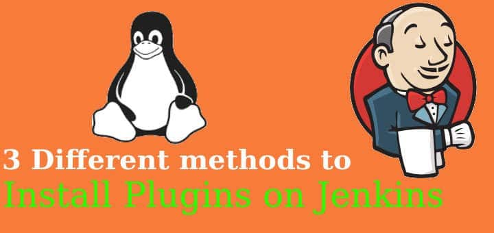 3 methods to Install Plugins on Jenkins server - LinuxTechLab